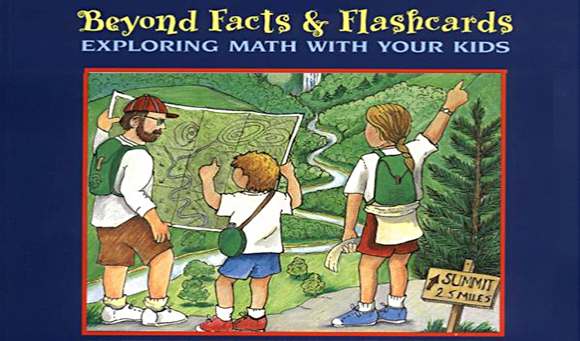 Beyond Facts and Flashcards: Exploring Math with Your Kids