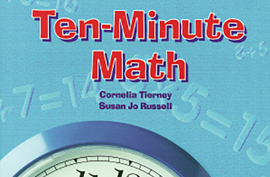 Ten-Minute Math: Activities and Games for Grades K-5