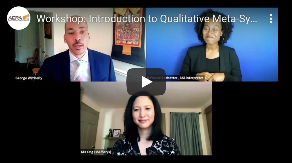 Recording now available for the popular workshop – Introduction to Qualitative Meta-Synthesis Methods: Achieving STEM Equity and Inclusion