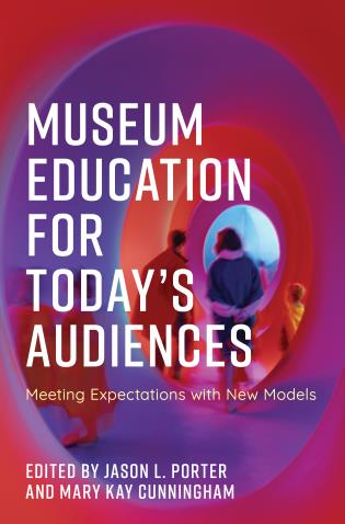 Museum Education for Today's Audiences Book Cover